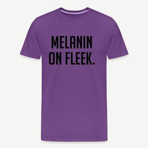 Melanin On Fleek - Men's Premium T-Shirt