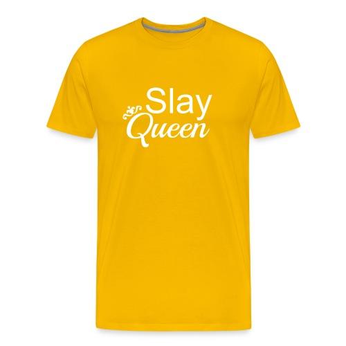 Slay My Queens - White Text - Men's Premium T-Shirt