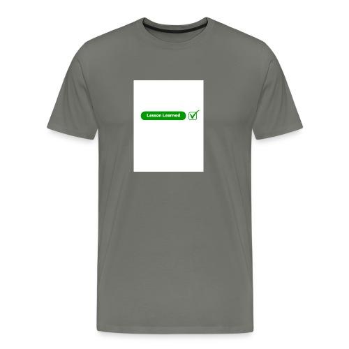 Lesson Learned - Men's Premium T-Shirt