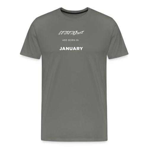 Legends are born in January - Men's Premium T-Shirt