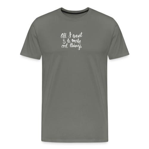 Cool Things White - Men's Premium T-Shirt