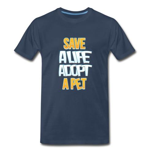 Save a life adopt a pet - Men's Premium T-Shirt