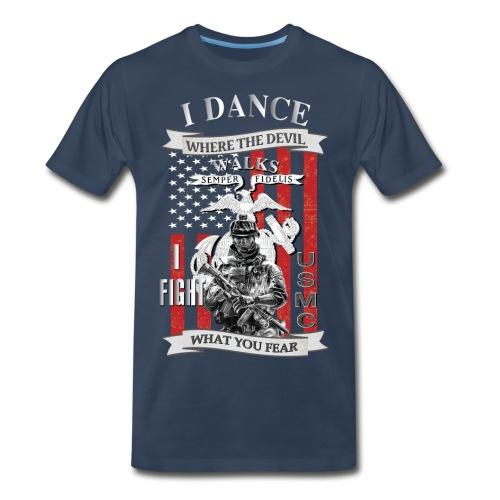 I dance where the devil walks - Men's Premium T-Shirt