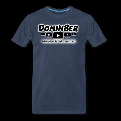 Domin8er - Men's Premium T-Shirt