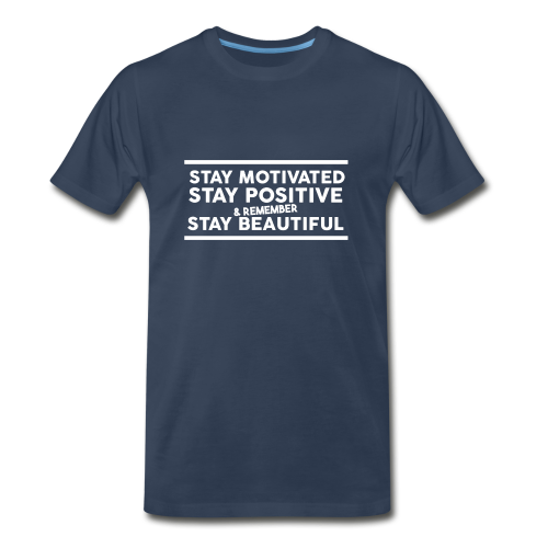 STAY MOTIVATED - Men's Premium T-Shirt