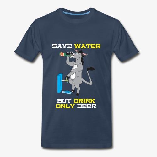 SAVE WATER - DRUNKUN DONKY - Men's Premium T-Shirt