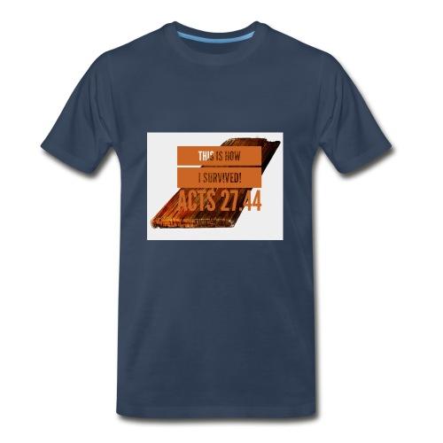 How I survived! - Men's Premium T-Shirt