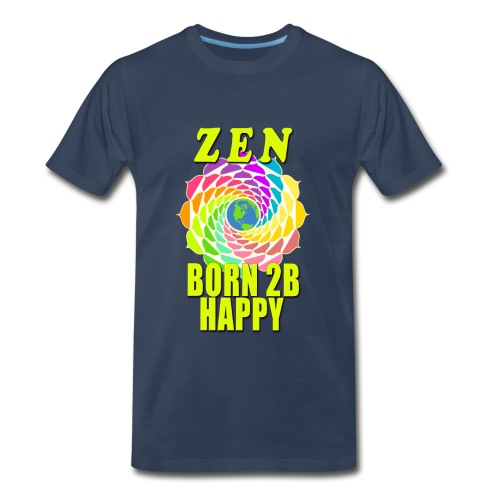 ZEN - Born To Be Happy - Men's Premium T-Shirt