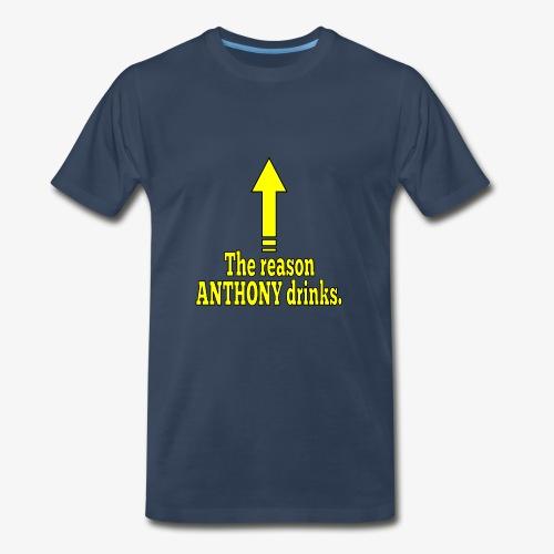 Anthony Drinks - Men's Premium T-Shirt