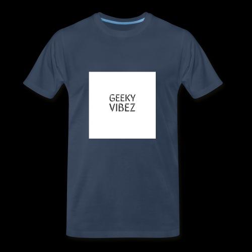 GEEKY VIBEZ - Men's Premium T-Shirt