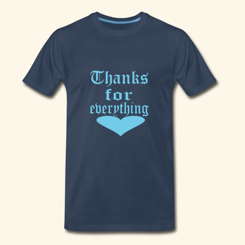 Thanks for everyting Blue heart - Men's Premium T-Shirt