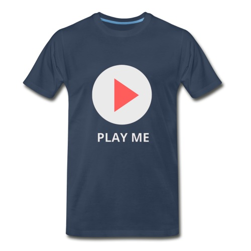 play me - Men's Premium T-Shirt