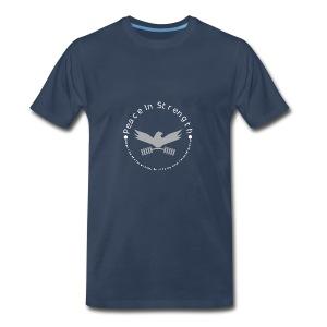 Peace_In_Strength_Grey_whiteLetter - Men's Premium T-Shirt