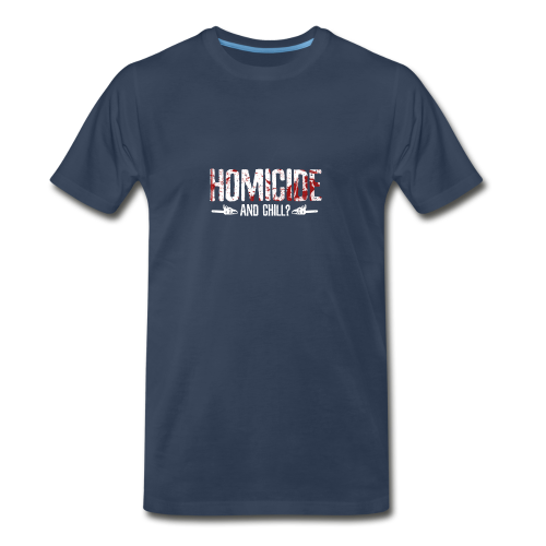 Homicide And Chill - Men's Premium T-Shirt
