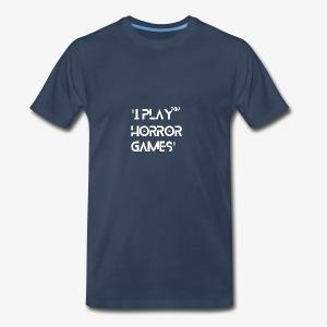'I Play Horror Games' - Men's Premium T-Shirt