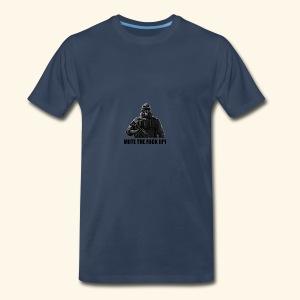 mute the fuck up - Men's Premium T-Shirt