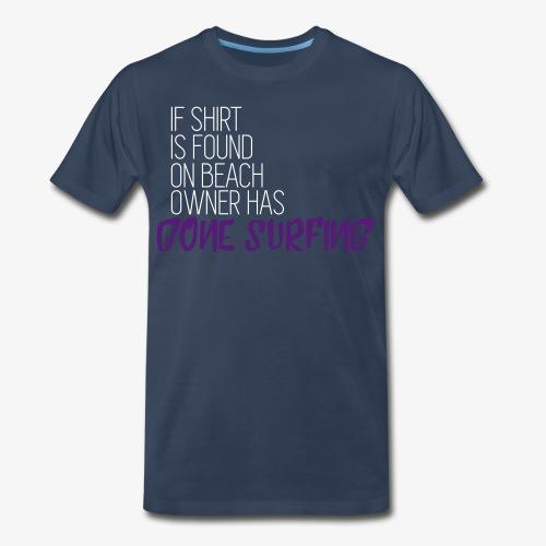 Gone Surfing - Men's Premium T-Shirt