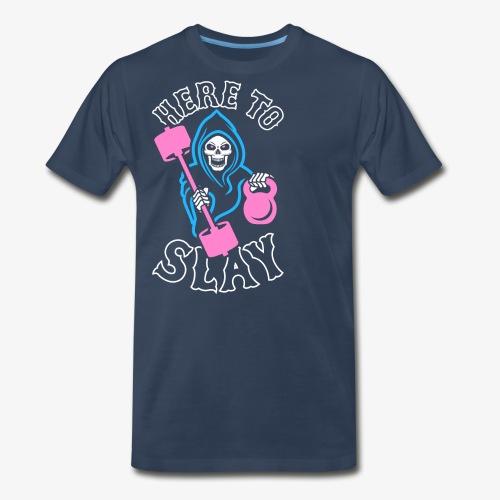 Here To Slay - Men's Premium T-Shirt