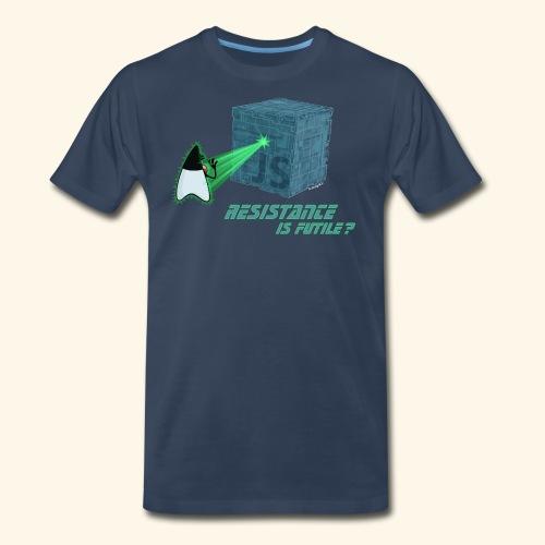 Resistance is futile? - Men's Premium T-Shirt