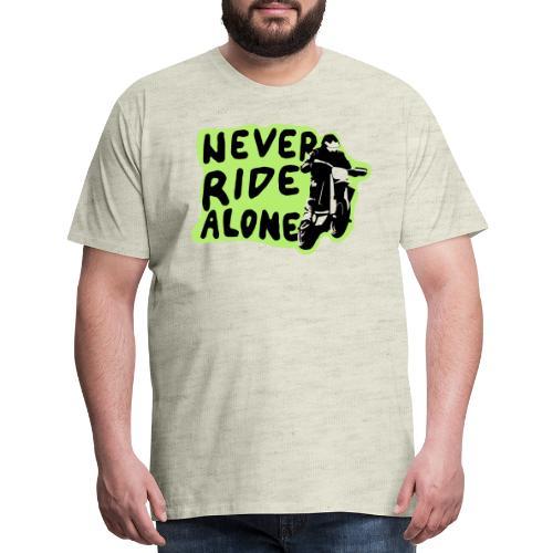 Never Ride Alone White - Men's Premium T-Shirt