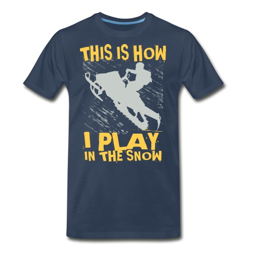 Snowmobile Snow Play - Men's Premium T-Shirt