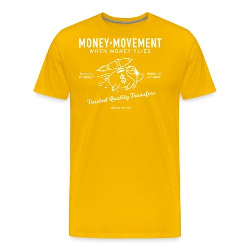 quality fund transfers - Men's Premium T-Shirt