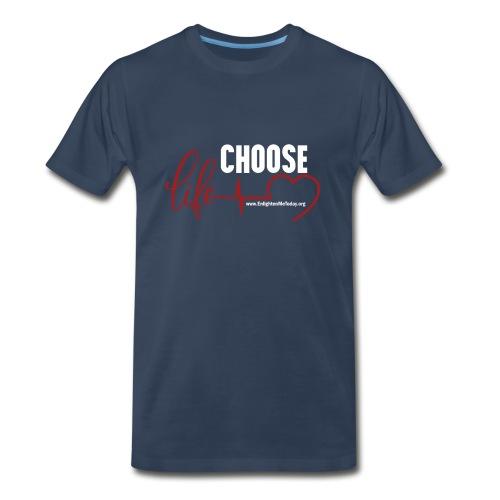 Choose Life - Dark - Men's Premium T-Shirt