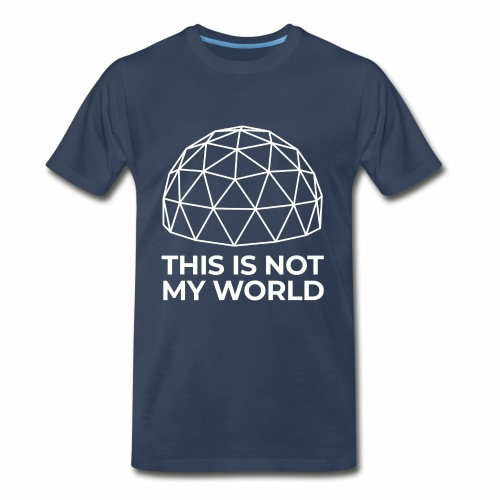 This Is Not My World - Men's Premium T-Shirt