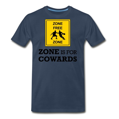 zoneisforcowards - Men's Premium T-Shirt