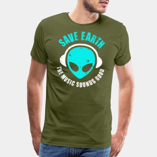 alien music save earth - Men's Premium T-Shirt