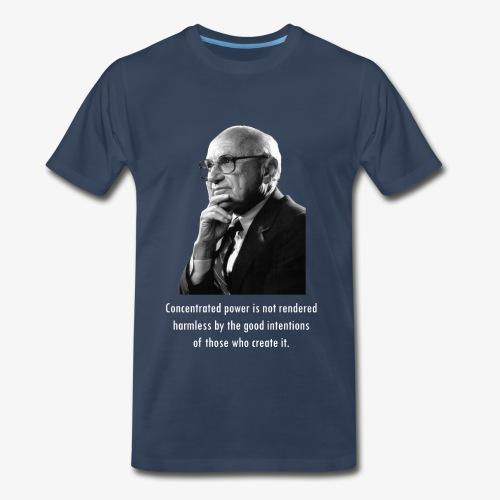 Milton Friedman Concentrated Power white - Men's Premium T-Shirt