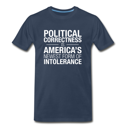 Political Correctness Sucks - Men's Premium T-Shirt