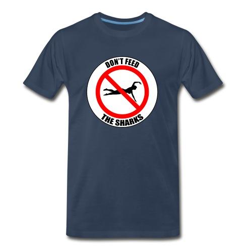 Don't feed the sharks - Summer, beach and sharks! - Men's Premium T-Shirt