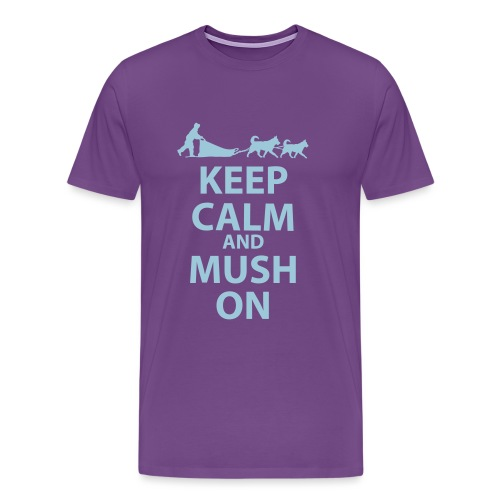 Keep Calm & MUSH On - Men's Premium T-Shirt