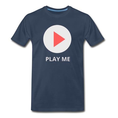 play me - Men's Premium T-Shirt