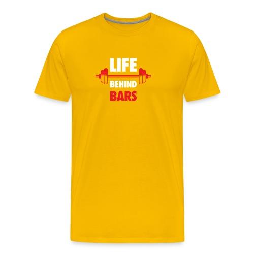 Life Behind Bars Fitness Quote - Men's Premium T-Shirt