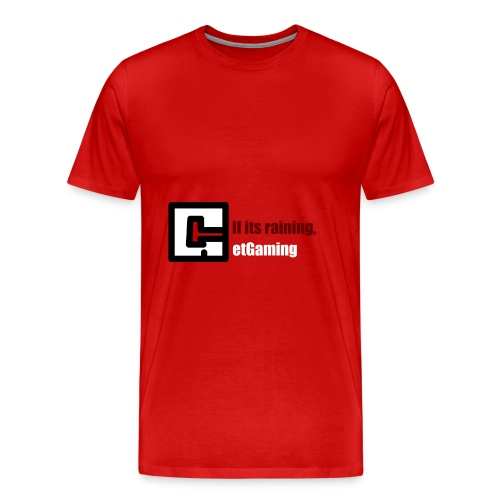GetGaming or its Raining - Men's Premium T-Shirt