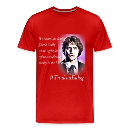 Trudeau Eulogy -- Stalin - Men's Premium T-Shirt