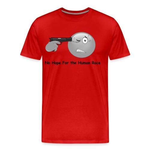 funny smile No Hope Human Race - Men's Premium T-Shirt