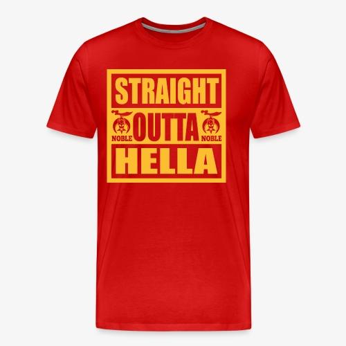 Straight Outta Hella - Men's Premium T-Shirt