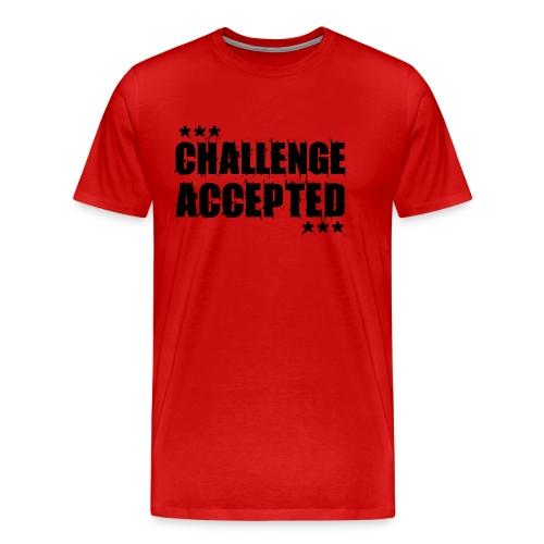 CHALLENGE ACCEPTED Motivational Quote (black) - Men's Premium T-Shirt