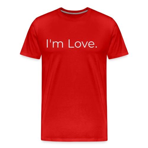 I'm Love Premium T-Shirt - Men's Premium T-Shirt