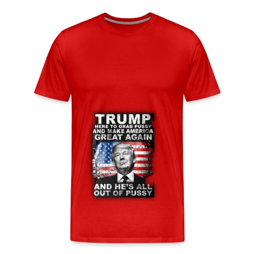 Trump is Here! - Men's Premium T-Shirt