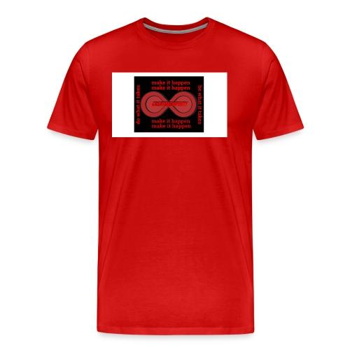 The Make It Happen Design | CreateMeInfinity - Men's Premium T-Shirt