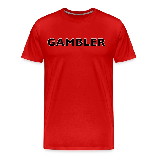 Gambler Gear - Men's Premium T-Shirt