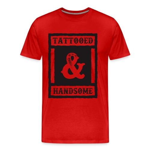 TATTOOED & HANDSOME - Men's Premium T-Shirt