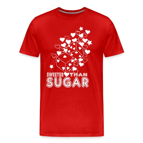 SWEETER THAN SUGAR - Men's Premium T-Shirt