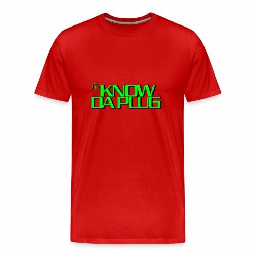 IKNOWDAPLUG - Men's Premium T-Shirt
