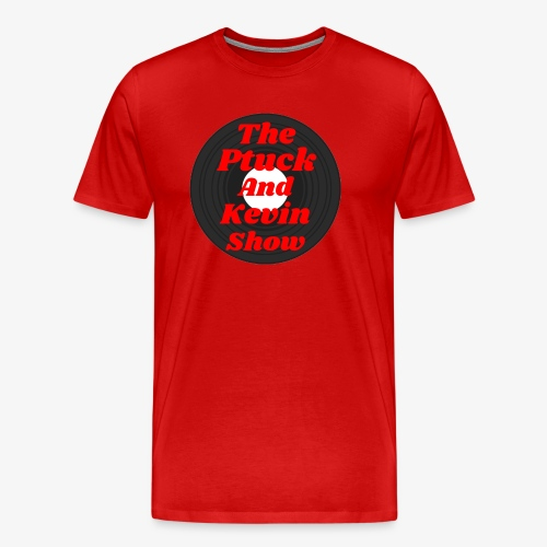 The Ptuck And Kevin show official shirts! - Men's Premium T-Shirt
