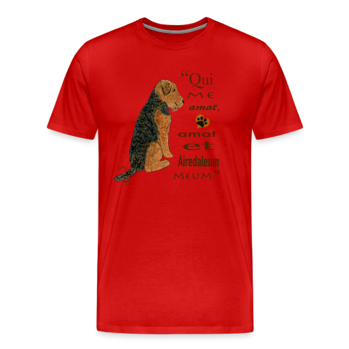 Love Me, Love My Airedale - Men's Premium T-Shirt